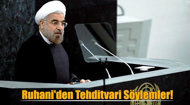 Ruhani'den Tehditvari Söylemler!