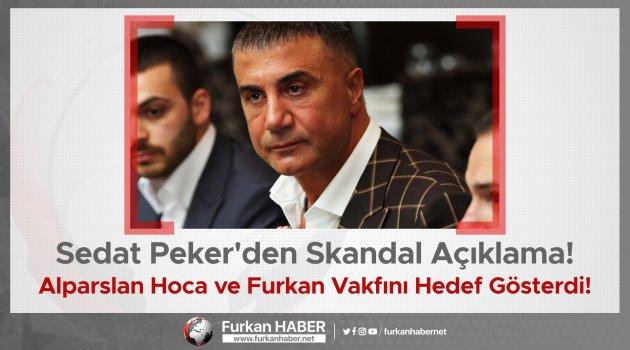 Sedat Peker'den Skandal Açıklama! Alparslan Kuytul Hoca ve Furkan Vakfını Hedef Gösterdi!