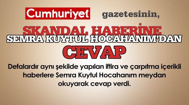 Skandal Habere Semra Kuytul Hocahanım'dan Cevap