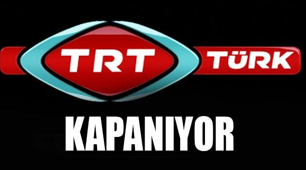 TRT Türk Kapanıyor