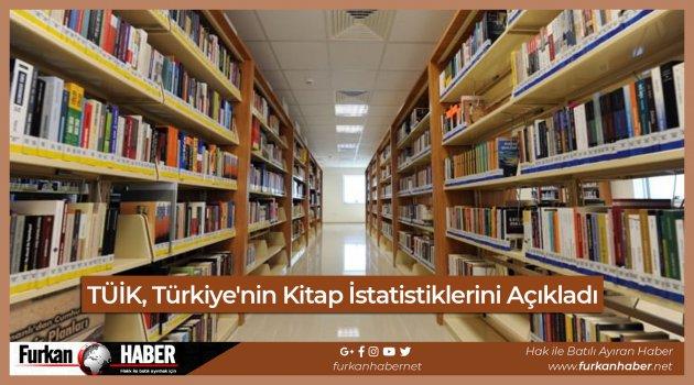 TÜİK, Türkiye'nin Kitap İstatistiklerini Açıkladı