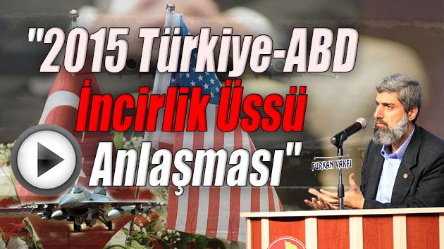 """""""2015 Türkiye-ABD İncirlik Üssü Anlaşması""""-Full Analiz"""