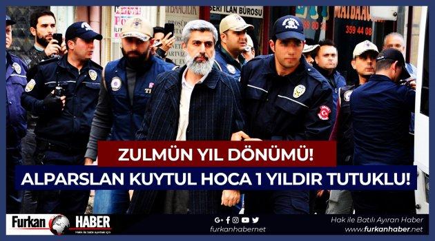 Zulmün Yıl Dönümü! Alparslan Kuytul Hoca 1 Yıldır Tutuklu!