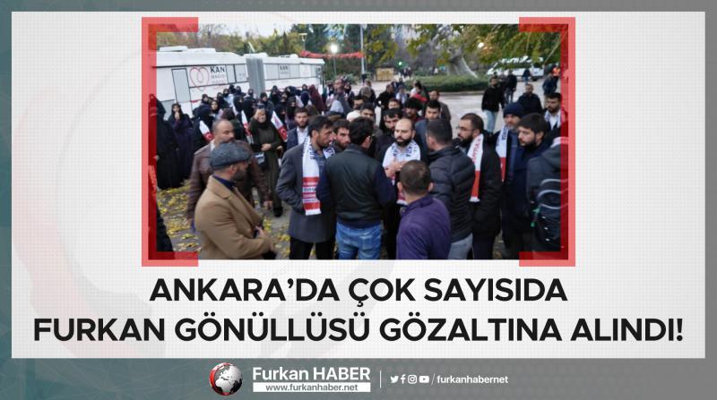 Ankara'da Skandal Toplu Gözaltı