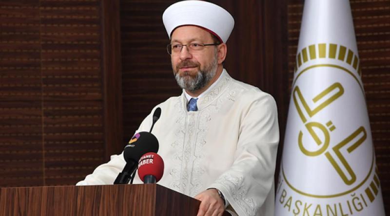 Diyanet İşleri Başkanı Erbaş'tan açıklama