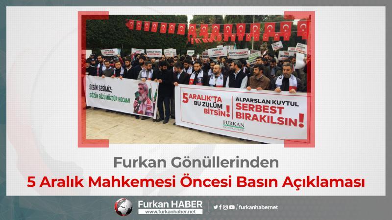 Furkan Gönüllerinden 5 Aralık Mahkemesi Öncesi Basın Açıklaması