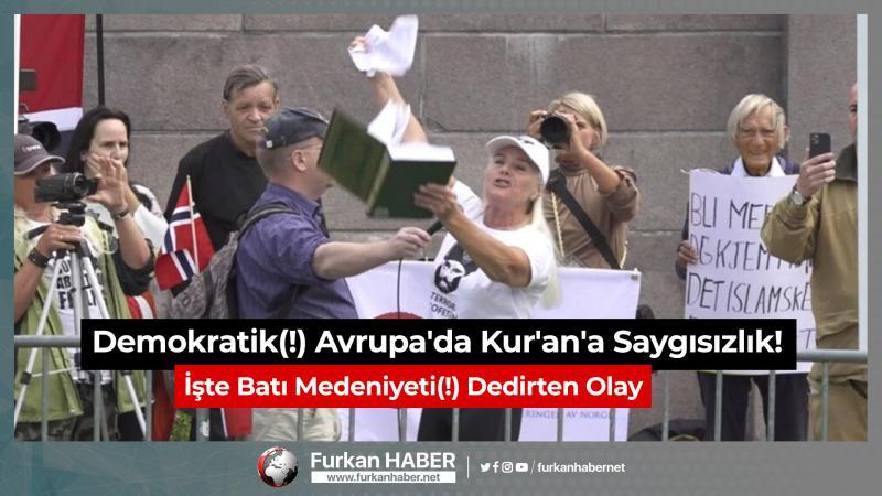 Demokratik(!) Avrupa'da Kur'an'a Saygısızlık!