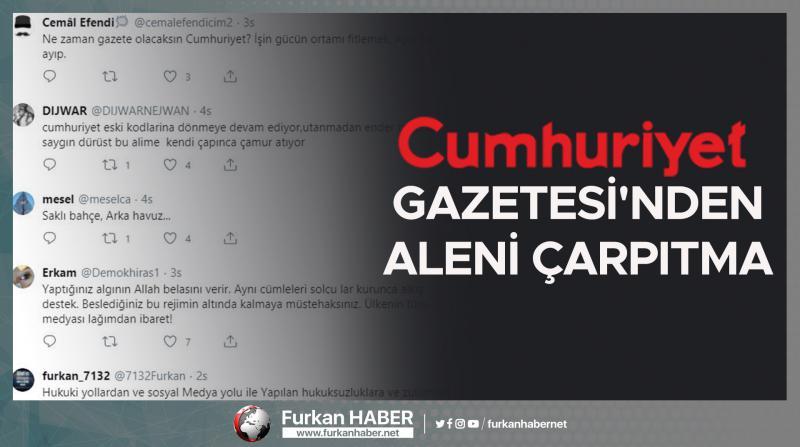 Cumhuriyet Gazetesi'nden Aleni Çarpıtma!