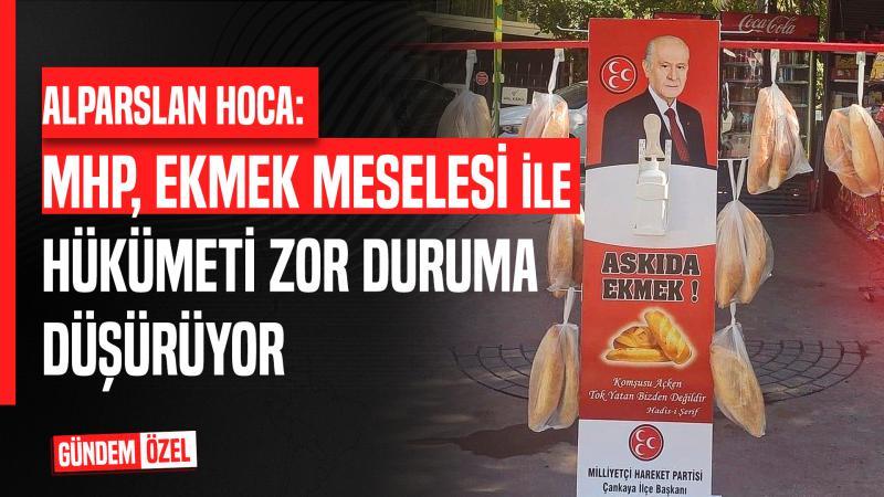 Alparslan Kuytul Hoca, MHP'nin 'Askıda Ekmek Kampanyasını' Değerlendirdi