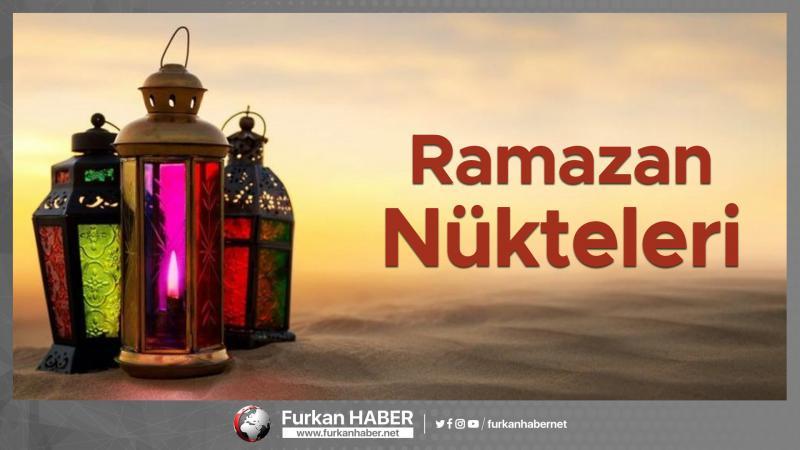 RAMAZAN NÜKTELERİ -2