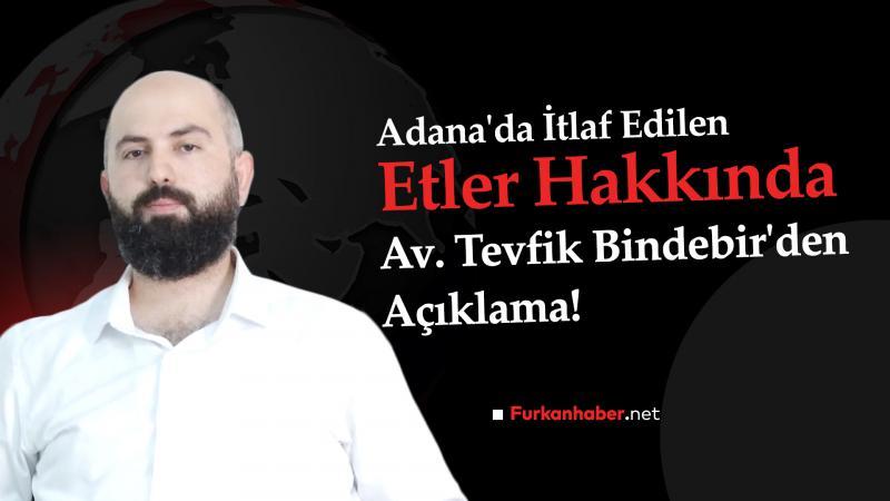 Avukat açıkladı: Adana'da basılan et deposunda hukuksuz müdahale!