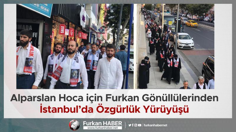 Alparslan Hoca için Furkan Gönüllülerinden İstanbul'da Özgürlük Yürüyüşü