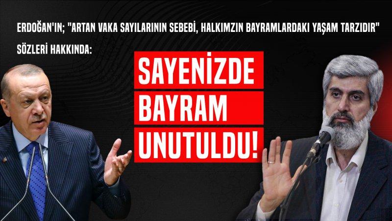 Alparslan Hoca'dan Cumhurbaşkanı Erdoğan'a sert tepki: Bayram mı bıraktınız?