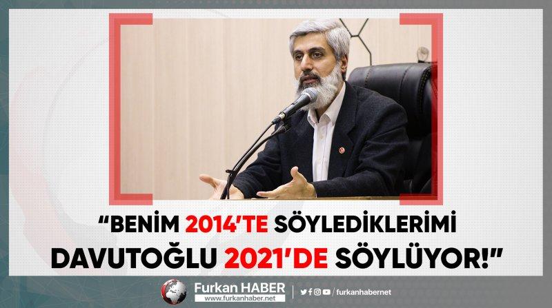 """Alparslan Hoca: """"Davutoğlu bunları söylemek için çok geç kaldı!"""""""