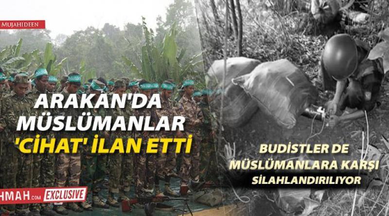 Arakan'da Müslümanlar 'cihat' ilan etti, Budistler de Müslümanlara Karşı Silahlandırılıyor