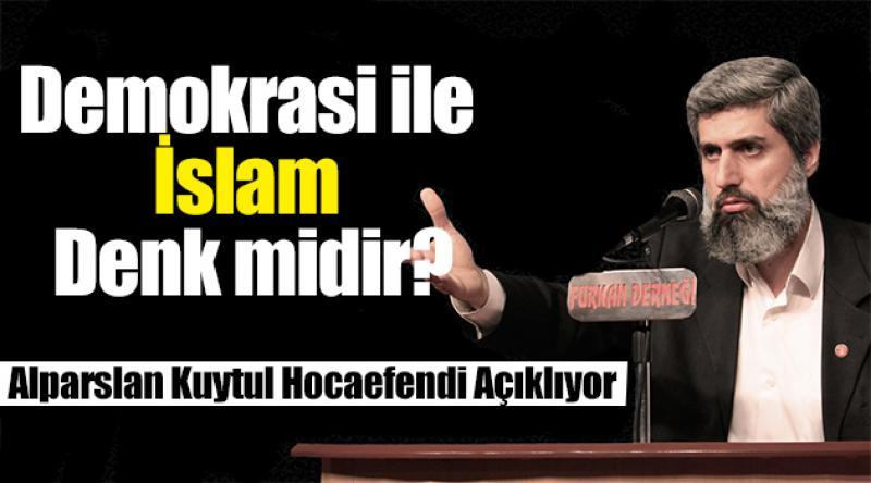 Demokrasi ile İslam Denk midir?