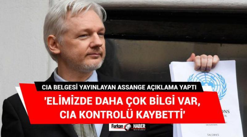 'Elimizde Daha Çok Bilgi Var, CIA Kontrolü Kaybetti'