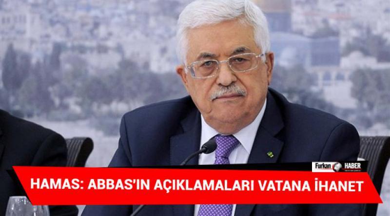 Hamas: Abbas'ın Açıklamaları Vatana İhanet