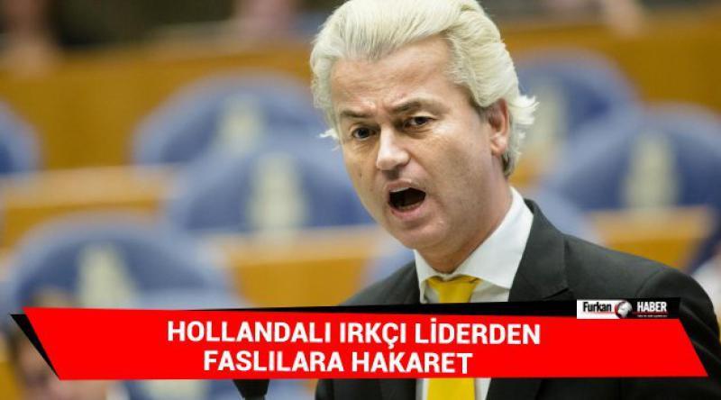 Hollandalı ırkçı liderden Faslılara hakaret