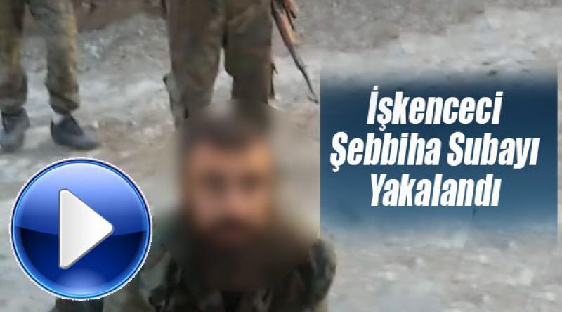 İşkenceci Şebbiha Subayın Yakalanma Anı