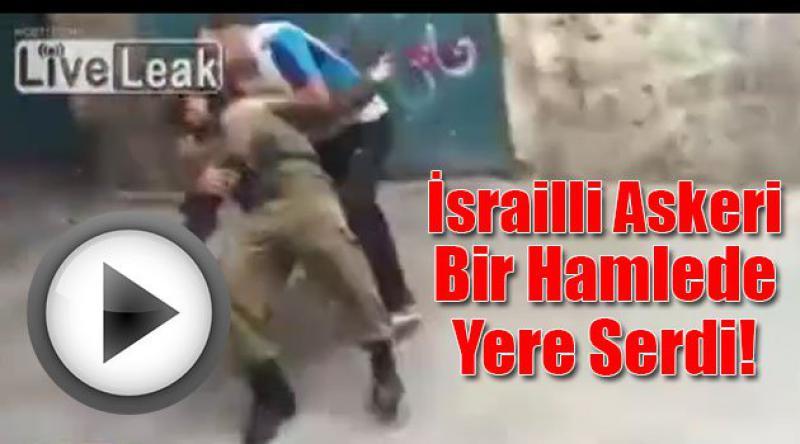 İsrailli askeri böyle yere serdi
