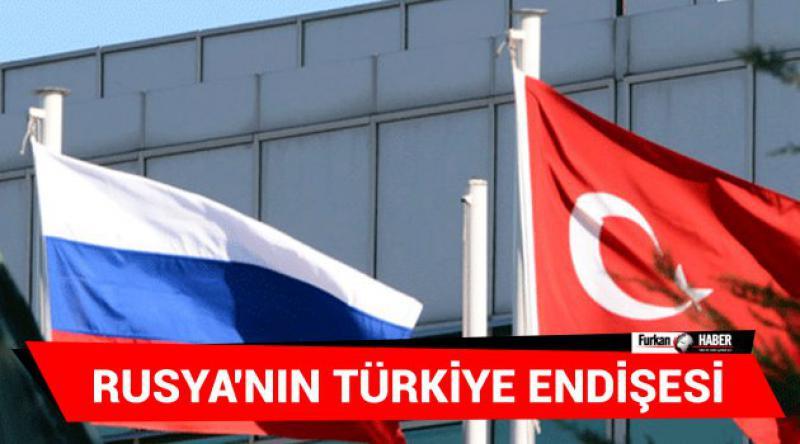 Rusya'nın Türkiye Endişesi