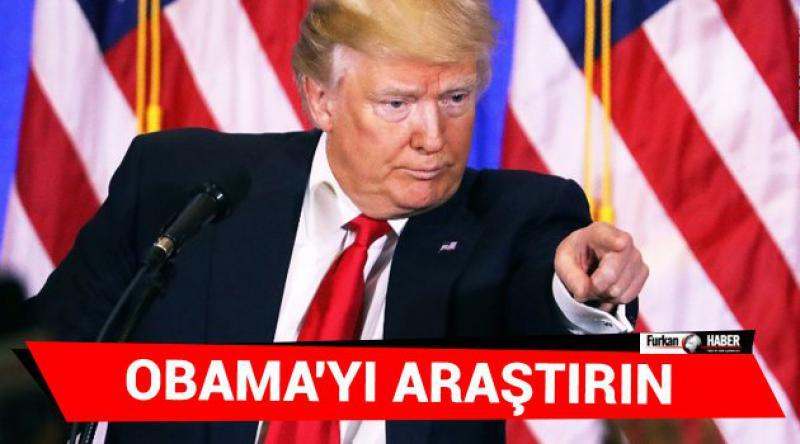 Trump: Obama'yı Araştırın