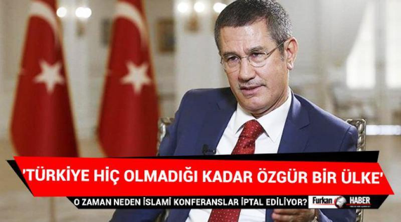 'Türkiye hiç olmadığı kadar özgür bir ülke'