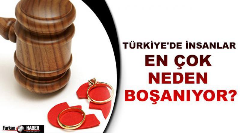Türkiye'de insanlar en çok neden boşanıyor?